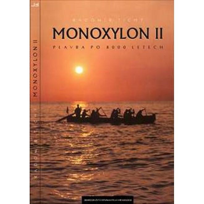 Kniha: MONOXYLON II - Tichý Radomír